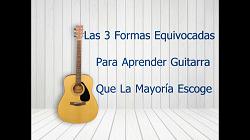 Las 3 formas equivocadas de aprender guitarra